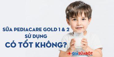 Sữa Pediacare Gold 1 & 2 sử dụng có tốt không?